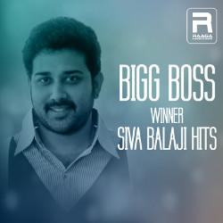 Bigg Boss Winner Siva Balaji Hits songs