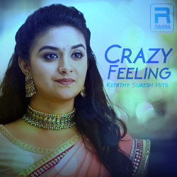 Crazy Feeling - Keerthy Suresh Hits songs