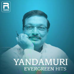 Yandamuri Evergreen Hits songs