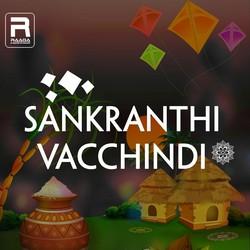 Sankranthi Vacchindi songs