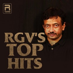 RGVs Top Hits songs