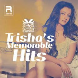 Trishas Memorable Hits songs