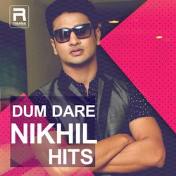 Dum Dare Nikhil Hits songs