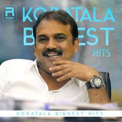 Koratala Biggest Hits songs