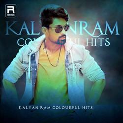 Kalyan Ram Colourful Hits songs