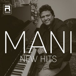 Mani New Hits songs
