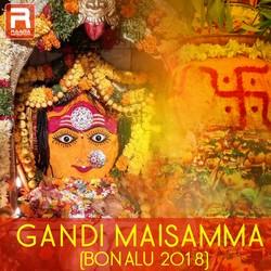Gandi Maisamma (Bonalu 2018) songs
