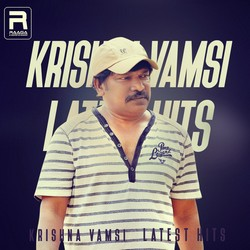 Krishna Vamsi Latest Hits songs