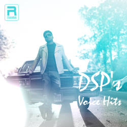 DSPs Voice Hits songs