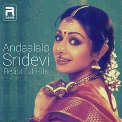 Andalalo (Sridevi Beautiful Hits) songs