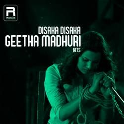 Disaka Disaka - Geetha Madhuri Hits songs