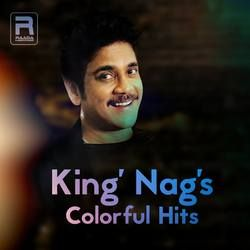 King Nags Colorful Hits songs