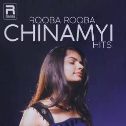 Rooba Rooba - Chinmayi Hits songs