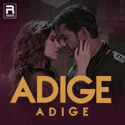 Adige Adige songs
