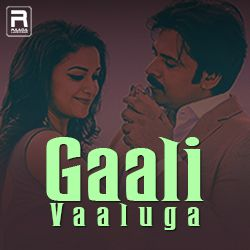 Gaali Vaaluga songs