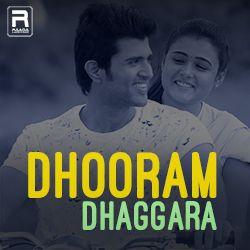 Dhooram Dhaggara songs