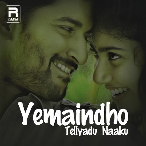 Yemaindho Teliyadu Naaku songs