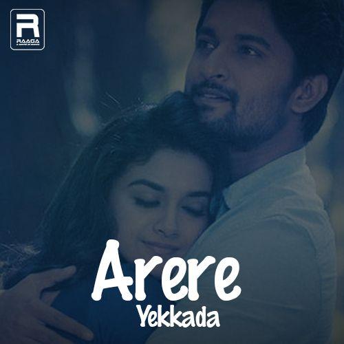 Arere Yekkada songs