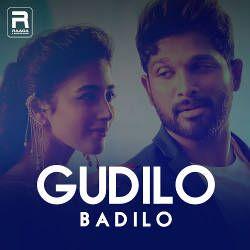 Gudilo Badilo songs