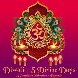 Diwali - 5 Divine Days - A Complete Celebration songs