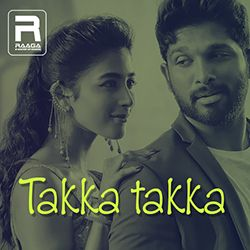 Takka Takka songs