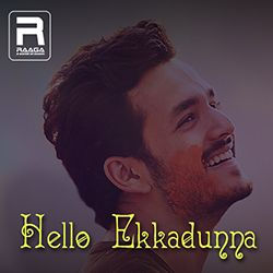 Hello Ekkadunna songs
