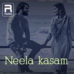 Neela Kasam songs