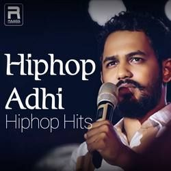 Hiphop Adhi Hiphop Hits songs