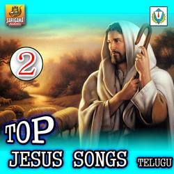 Top Jesus Songs Telugu - Vol 2 songs