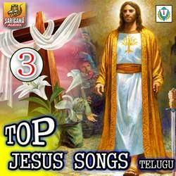 Top Jesus Songs Telugu - Vol 3 songs