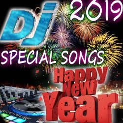 2019 New Year Special DJ Songs Songs Download, 2019 New Year