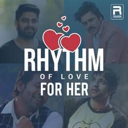 Rhythm Of Love - For Her songs