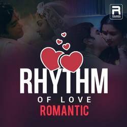 Rhythm Of Love - Romantic songs
