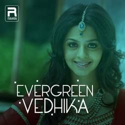 Evergreen Vedhika songs