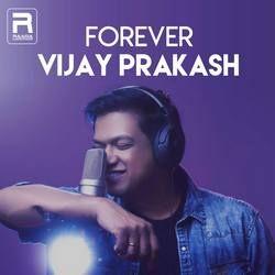 Forever Vijay Prakash songs