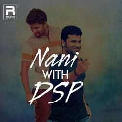 Nani With DSP songs