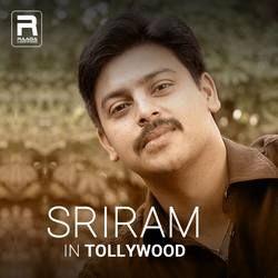 Sriram In Tollywood songs