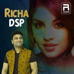 Richa - DSP songs