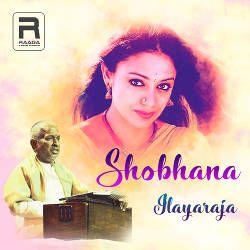 Shobhana - Ilayaraja songs