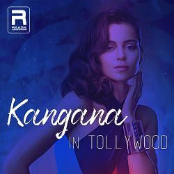 Kangana In Tollywood songs