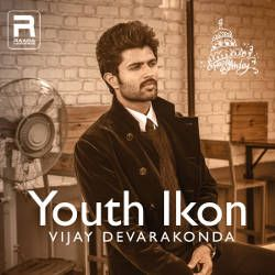 Youth Ikon - Vijay Devarakonda songs