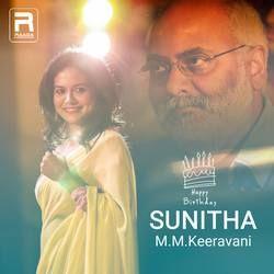 Sunitha - M.M.Keeravani songs