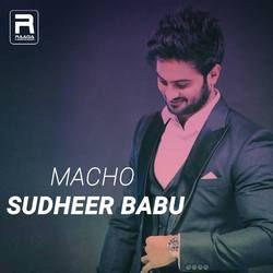 Macho Sudheer Babu songs