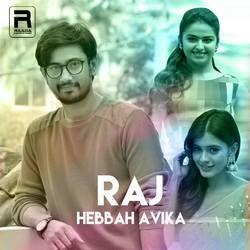 Raj Hebbah Avika songs