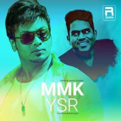 MMK - YSR songs