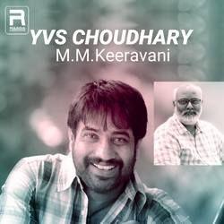 YVS Choudhary - M.M.Keeravani songs