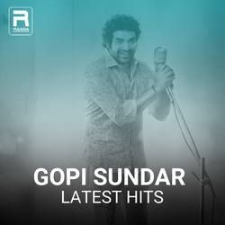 Gopi Sundar Latest Hits songs