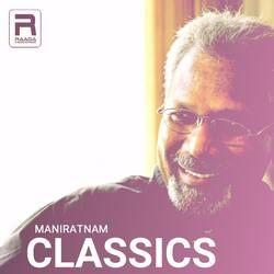 Maniratnam Classics songs
