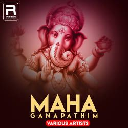 Maha Ganapathim (Various Artists) songs