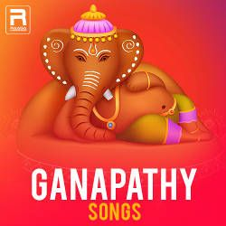 Ganapathy Songs songs